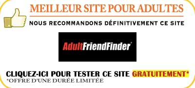 Avis sur AdultFriendFinder en France